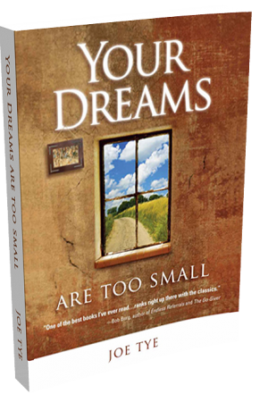Your Dreams Are Too Small - PRINT version
